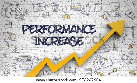 Performance Increase - Increase Concept with Doodle Icons Around on the White Brick Wall Background. Performance Increase Drawn on White Brickwall. Illustration with Doodle Icons.
