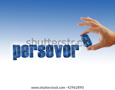 Persevere written on a blue-white gradient background, hand holds letter E.