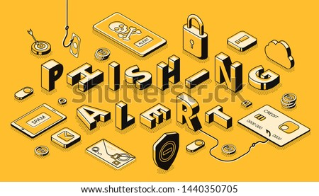Phishing alert isometric banner. Most common fraudulent methods, tricks or bites type, security weakness exploit illustration. Internet security, personal information, data protection concept