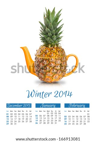 Photo calendar with concept pineapple teapot. Winter 2014.