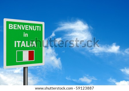 "Photo realistic bright, clean ""Welcome to Italy' sign, with space for your text / editorial overlay"
