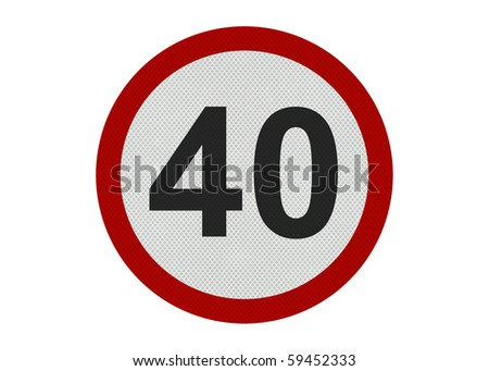 Photo realistic 'forty miles per hour speed limit' sign, isolated on a pure white background