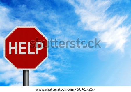 Photo realistic metallic reflective 'Help' sign, against a bright blue sunny summer sky. With space for your text / editorial overlay