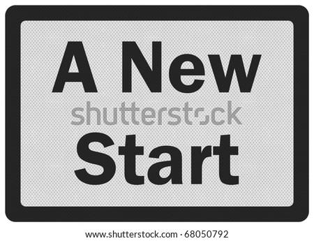 Photo realistic metallic, reflective 'new start' sign, isolated on white