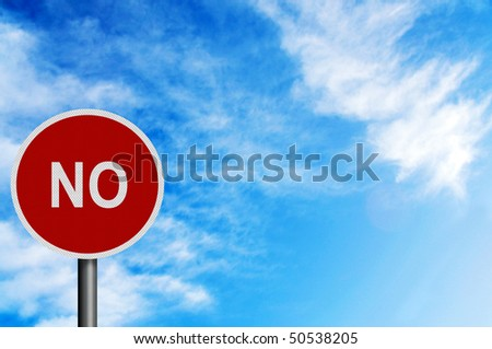 Photo realistic metallic reflective \'no\' sign, against a bright blue sunny summer sky. With space for your text / editorial overlay