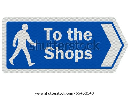 Photo realistic metallic reflective 'to the shops' road sign, isolated on pure white