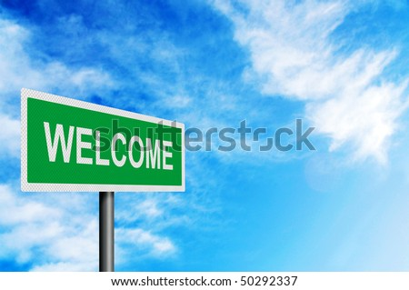 Photo realistic metallic reflective 'Welcome' sign, against a bright blue sunny summer sky. With space for your text / editorial overlay