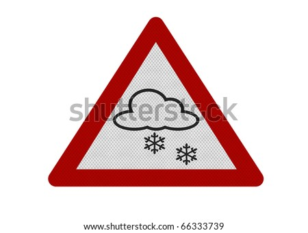 Photo realistic reflective metallic 'snow warning' sign, isolated on a pure white background.