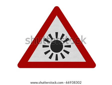 Photo realistic reflective metallic 'sun warning' sign, isolated on a pure white background.
