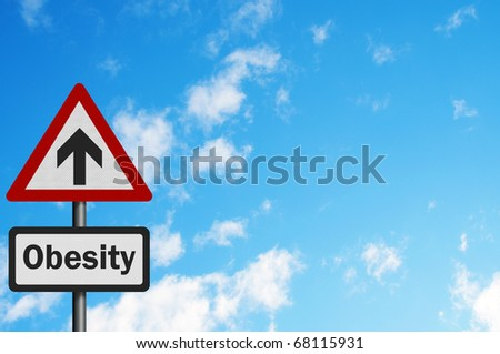 Photo realistic 'rising obesity' sign with space for text overlay
