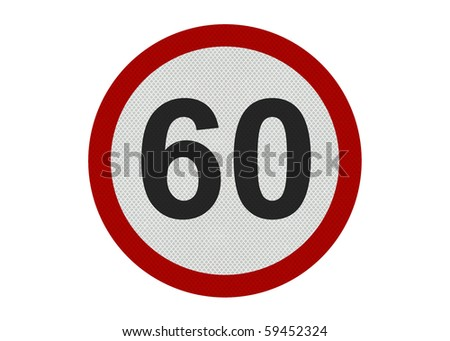 Photo realistic 'sixty miles per hour speed limit' sign, isolated on a pure white background