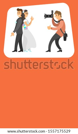 Photographer making pictures of wedding couple. Happy bride in white engagement dress and groom in black suit standing backs and shooting, raster