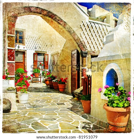 pictorial courtyards of Santorini - artistic picture