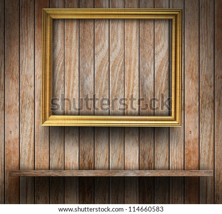 Picture frame on wood wall, With wood shelf design