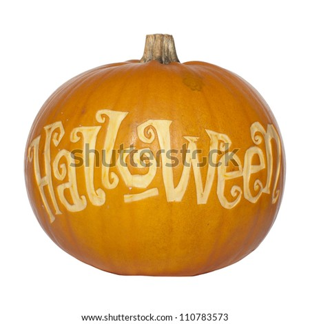 Picture of a pumpkin, with Halloween cut in the surface Isolated, white background