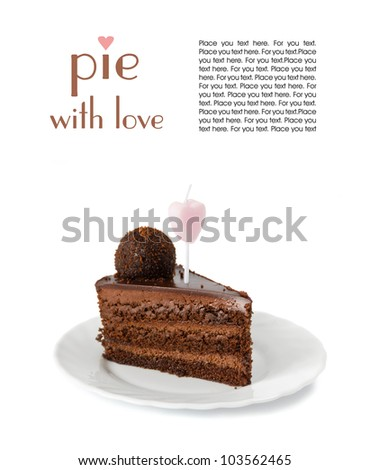 piece of a chocolate pie with a festive candle in the form of heart