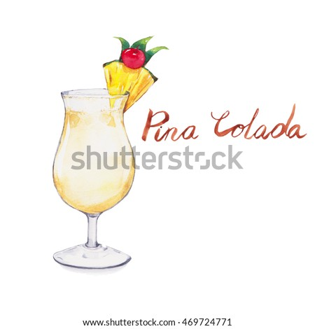 Pina colada. Cocktails , watercolor painting isolated on white background.
