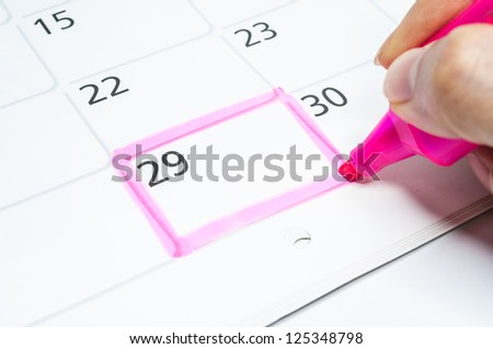 Pink color. Mark on the calendar at 29.