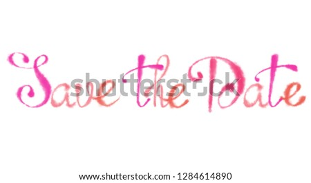 "Pink cursive ""Save the Date"" Sign Isolated on White Background. Valentine Day, Wedding, and Romantic event Design for Print, Card, Invitation, and Decor. #1284614890"