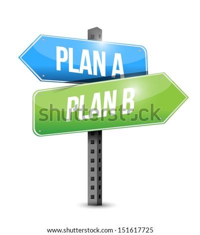 plan a plan b road sign illustration design over white