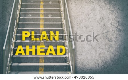 Plan ahead stepping up success concept with copy space #493828855