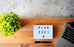 PLAN 2021 Business Concept flat lay.