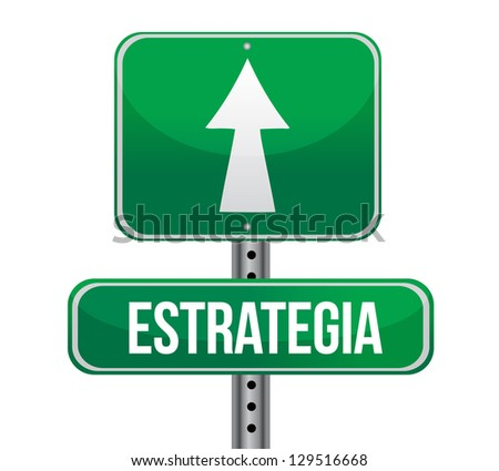 planning in Spanish road sign illustration design