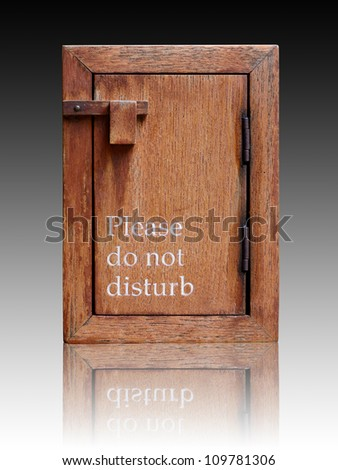 Please do not disturb wooden sign box.