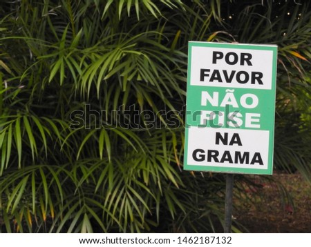 Please Keep Of The Grass