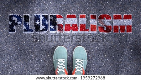 Pluralism and politics in the USA, symbolized as a person standing in front of the phrase Pluralism  Pluralism is related to politics and each person's choice, 3d illustration Сток-фото ©