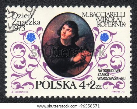 POLAND - CIRCA 1973: A stamp printed in POLAND   shows Nicolaus Copernicus Marcello  by Bacciarelli Italian painter,  circa 1973