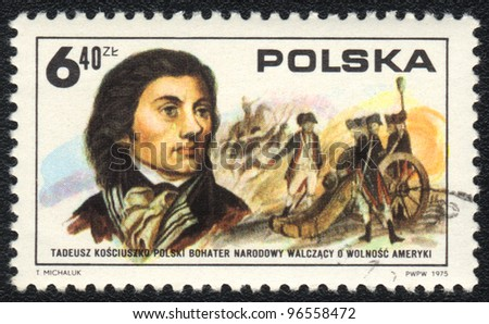 POLAND - CIRCA 1975: A stamp printed in POLAND   shows Tadeusz Kosciuszko, circa 1975