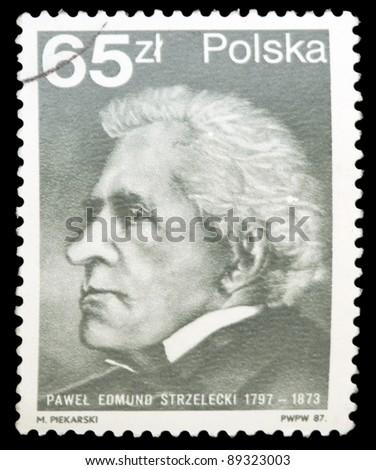 POLAND - CIRCA 1987: A stamp printed in Poland shows the Sir Paul Edmund de Strzelecki (1797-1873), circa 1987