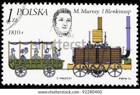 POLAND - CIRCA 1976: A stamp printed in the Poland shows Streame locomotive by John Blenkinsop and Matthew Murray, circa 1976