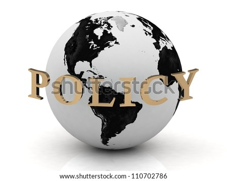 POLICY abstraction inscription around earth on a white background