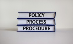 Policy, process, procedure symbol. Books with words 'Policy, process, procedure' on beautiful white table, white background. Business and policy, process, procedure concept, copy space.