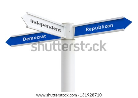 Political Parties Democrat Republican Independent on crossroads sign isolated on white background