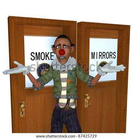 Political Smoke Or Mirrors - A political clown standing in front of two doors labeled Smoke and Mirrors. Political humor.