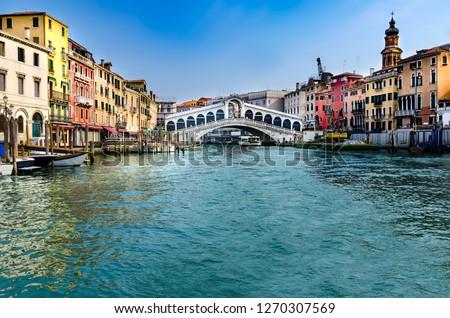 Ponte di Rialto (meaning Rialto Bridge) over the Grand Canal