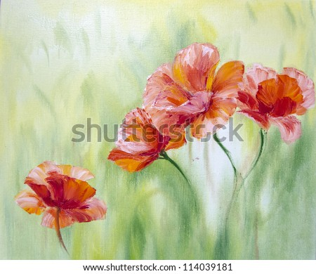 Poppies in the morning,  oil painting on canvas