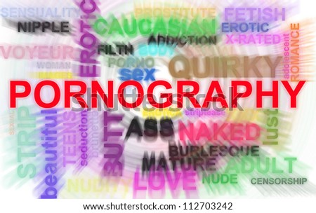Pornography related words in  illustration blur abstract
