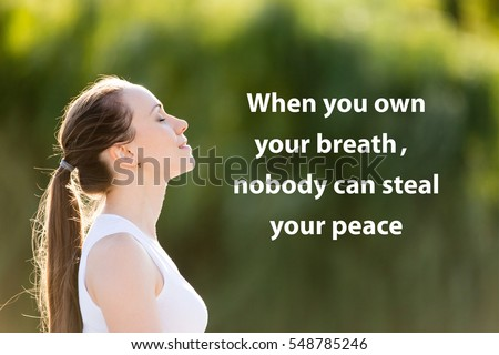 Photo of Portrait of beautiful smiling young woman enjoying yoga, relaxing, feeling alive, breathing fresh air. Photo with motivational text