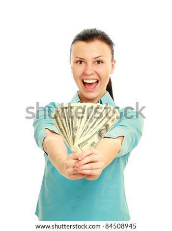 Portrait of excited young woman with money in hand isolated on white background