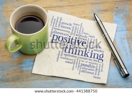positive thinking word cloud - handwriting on a napkin with a cup of espresso coffee #441388750