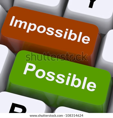 Possible And Impossible Keys Showing Optimism And Positivity