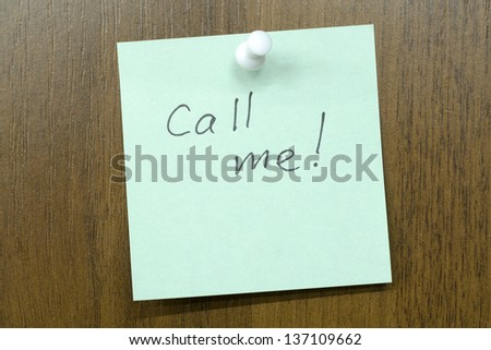 post it note with call me!  phrase