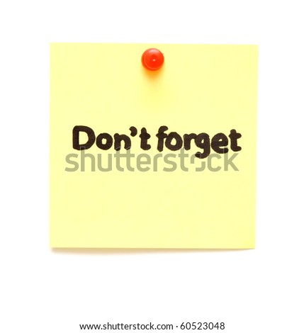 post it note with hand printed don't forget isolated