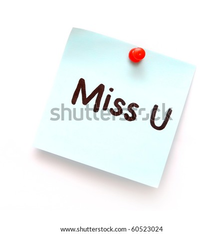 post it note with hand printed miss you isolated
