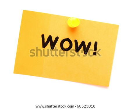 post it note with hand printed wow isolated