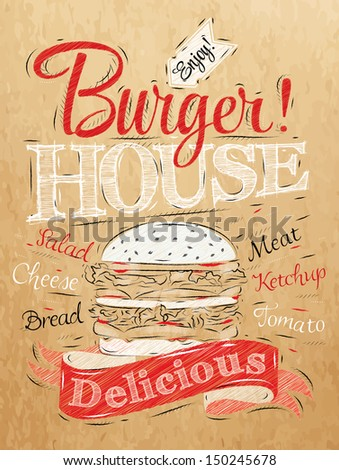 poster lettering burger house painted with a hamburger and inscriptions stylized drawing on. Black Bedroom Furniture Sets. Home Design Ideas